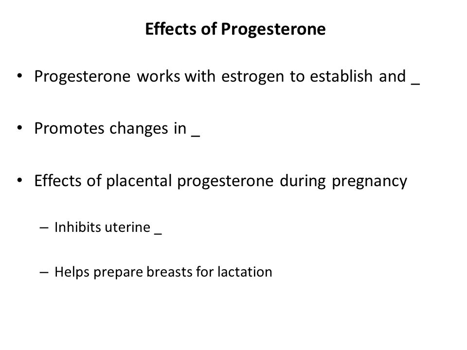 Effects of Progesterone