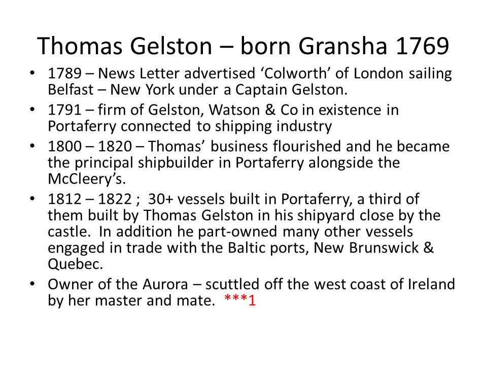 Thomas Gelston – born Gransha 1769