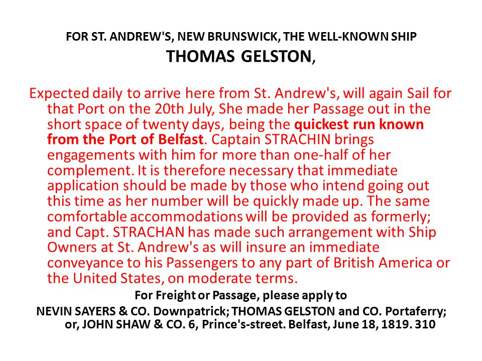 FOR ST. ANDREW S, NEW BRUNSWICK, THE WELL-KNOWN SHIP