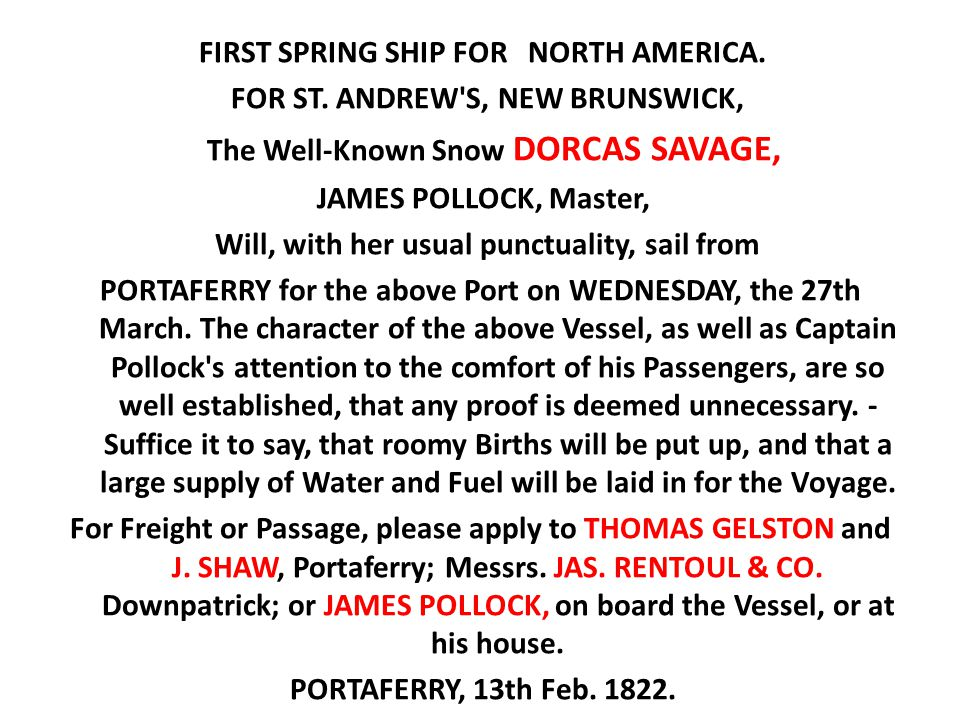 FOR ST. ANDREW S, NEW BRUNSWICK, The Well-Known Snow DORCAS SAVAGE,