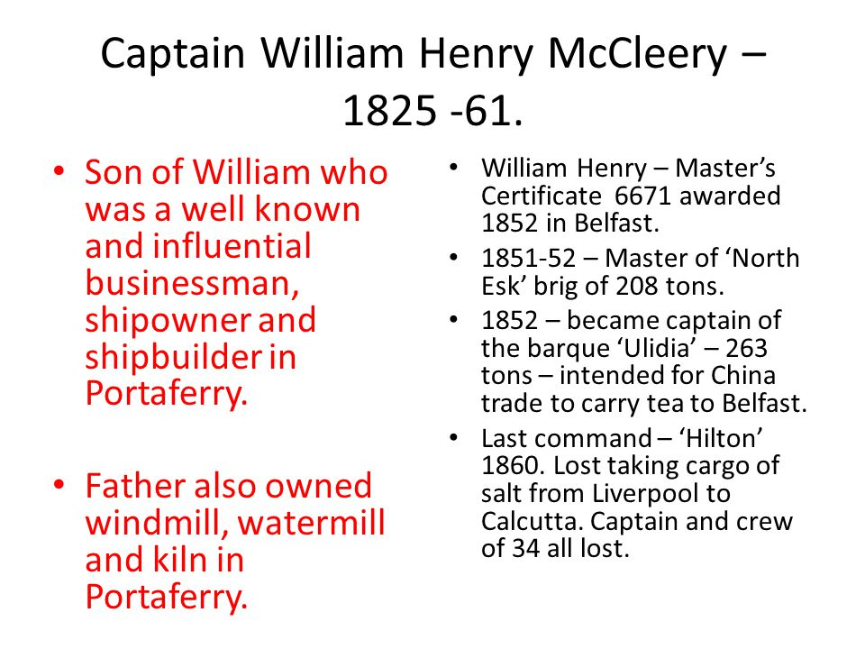 Captain William Henry McCleery – 1825 -61.