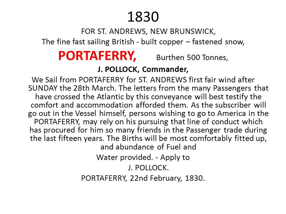 1830 PORTAFERRY, Burthen 500 Tonnes, FOR ST. ANDREWS, NEW BRUNSWICK,