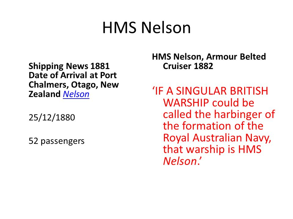 HMS Nelson Shipping News 1881 Date of Arrival at Port Chalmers, Otago, New Zealand Nelson. 25/12/1880.