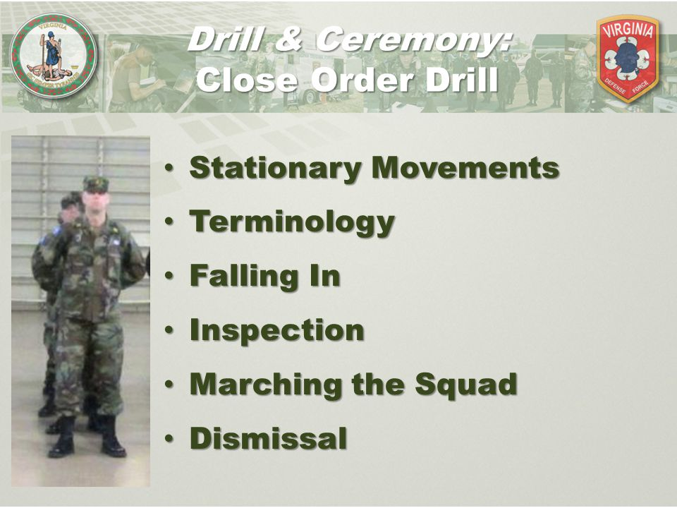 Drill & Ceremony: Close Order Drill