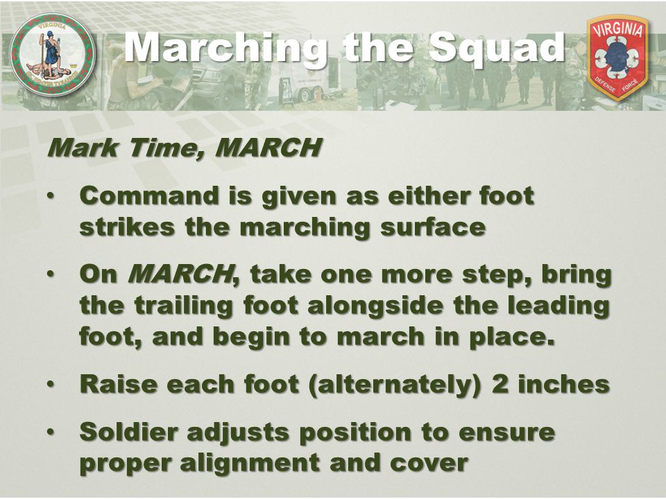 Marching the Squad Mark Time, MARCH