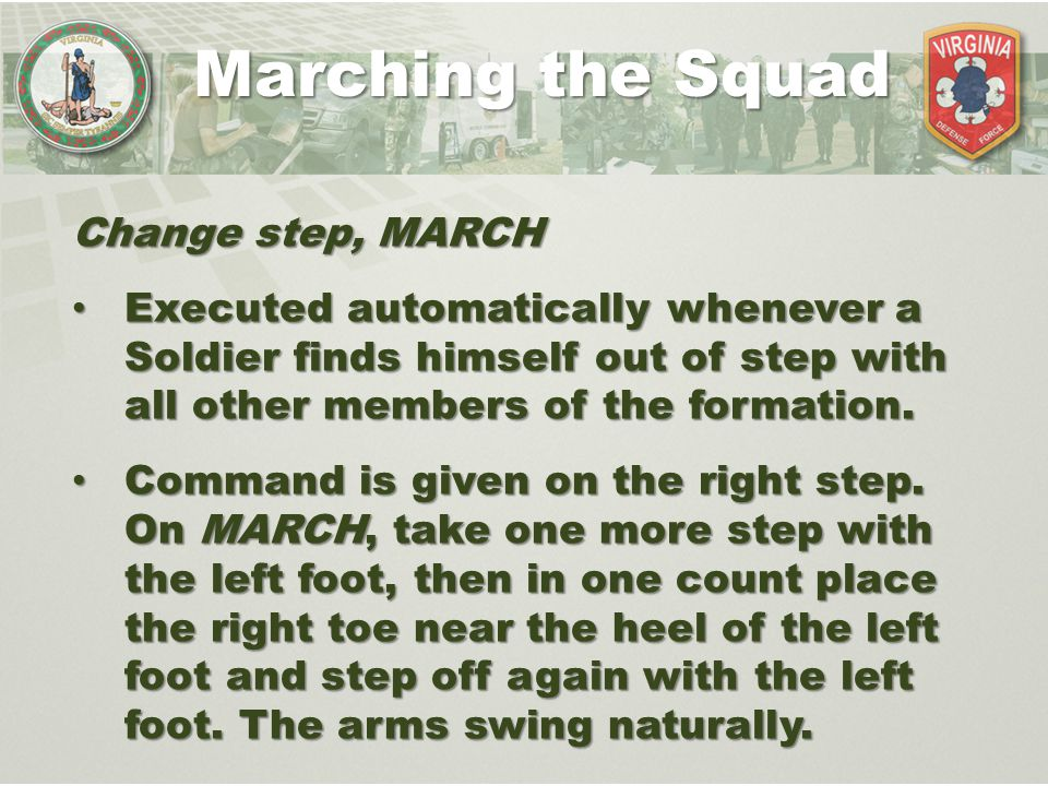 Marching the Squad Change step, MARCH
