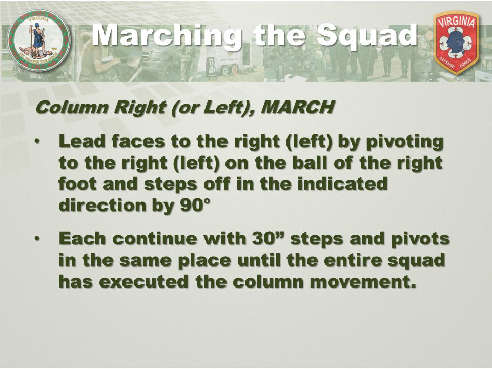 Marching the Squad Column Right (or Left), MARCH