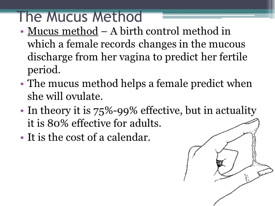 The Mucus Method