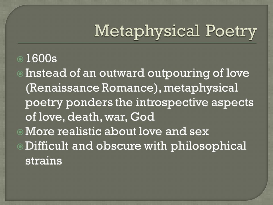 Metaphysical Poetry 1600s.