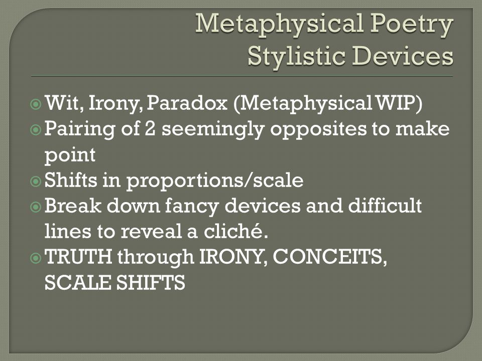 Metaphysical Poetry Stylistic Devices