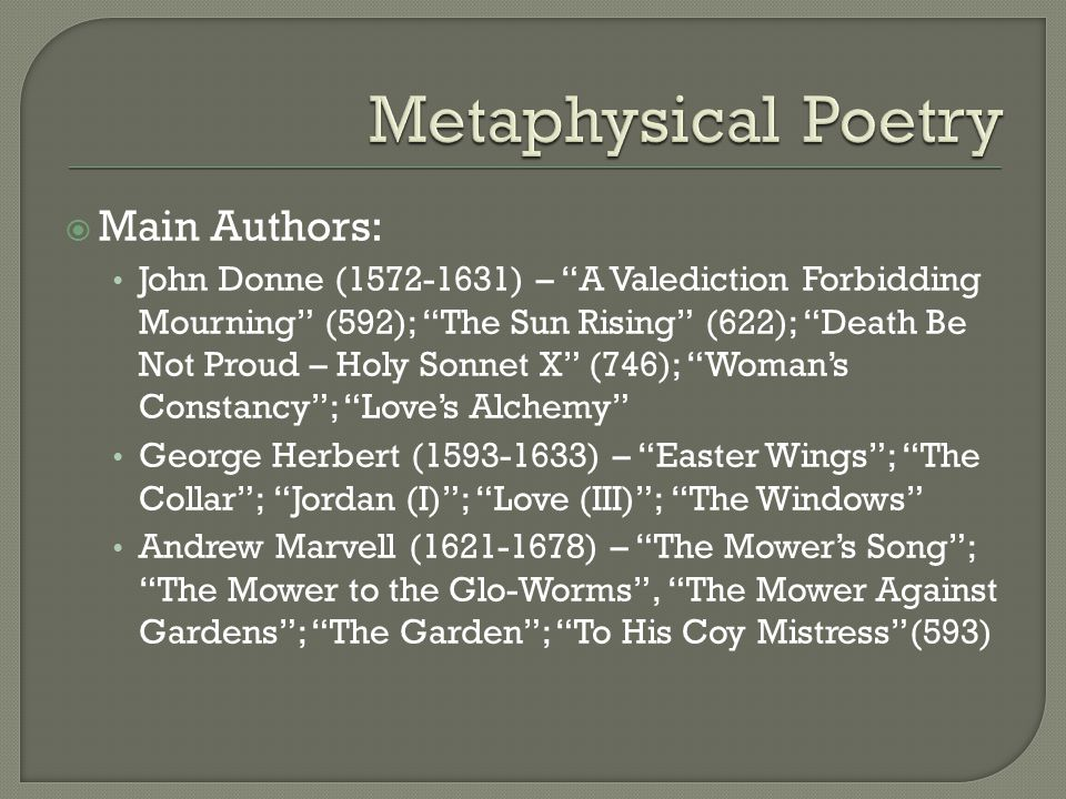 Metaphysical Poetry Main Authors: