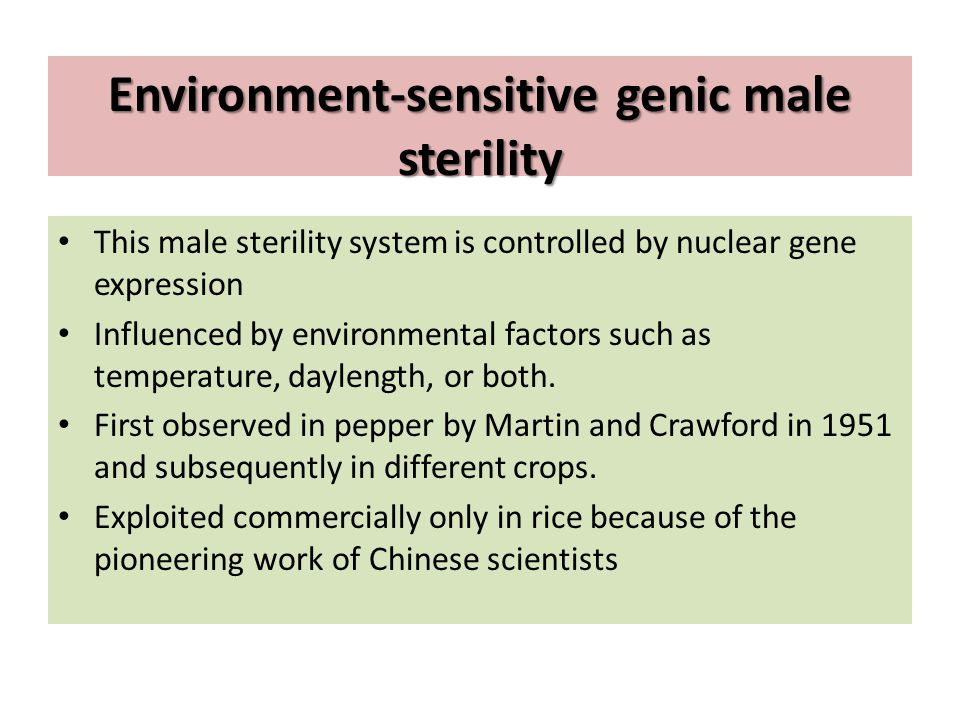 Environment-sensitive genic male sterility