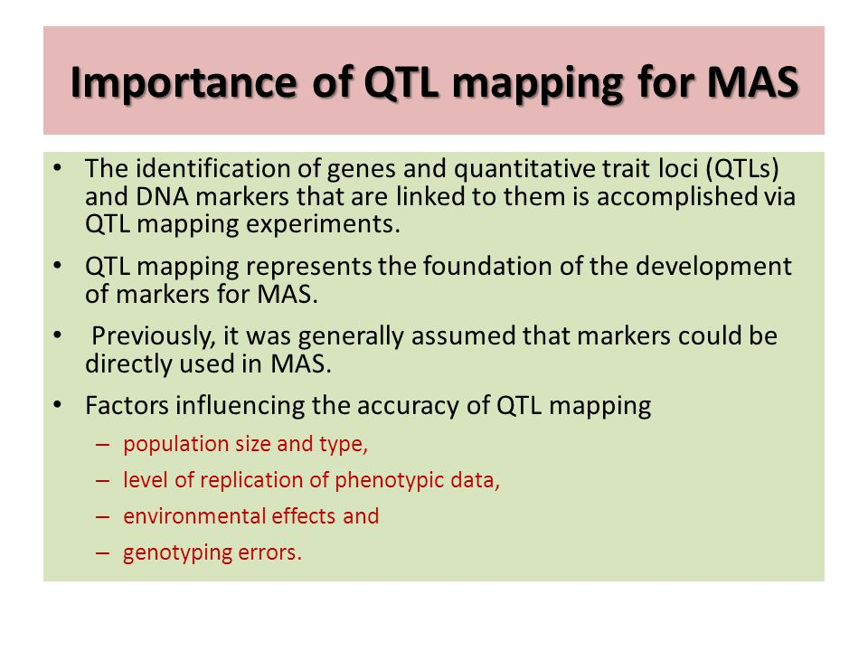 Importance of QTL mapping for MAS