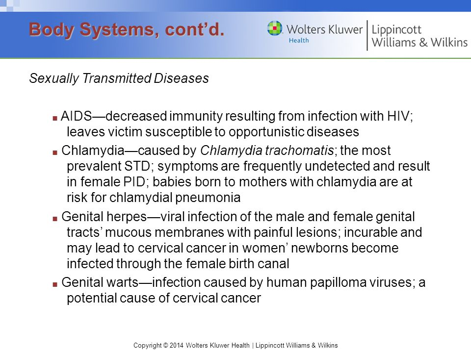 Body Systems, cont'd. Sexually Transmitted Diseases