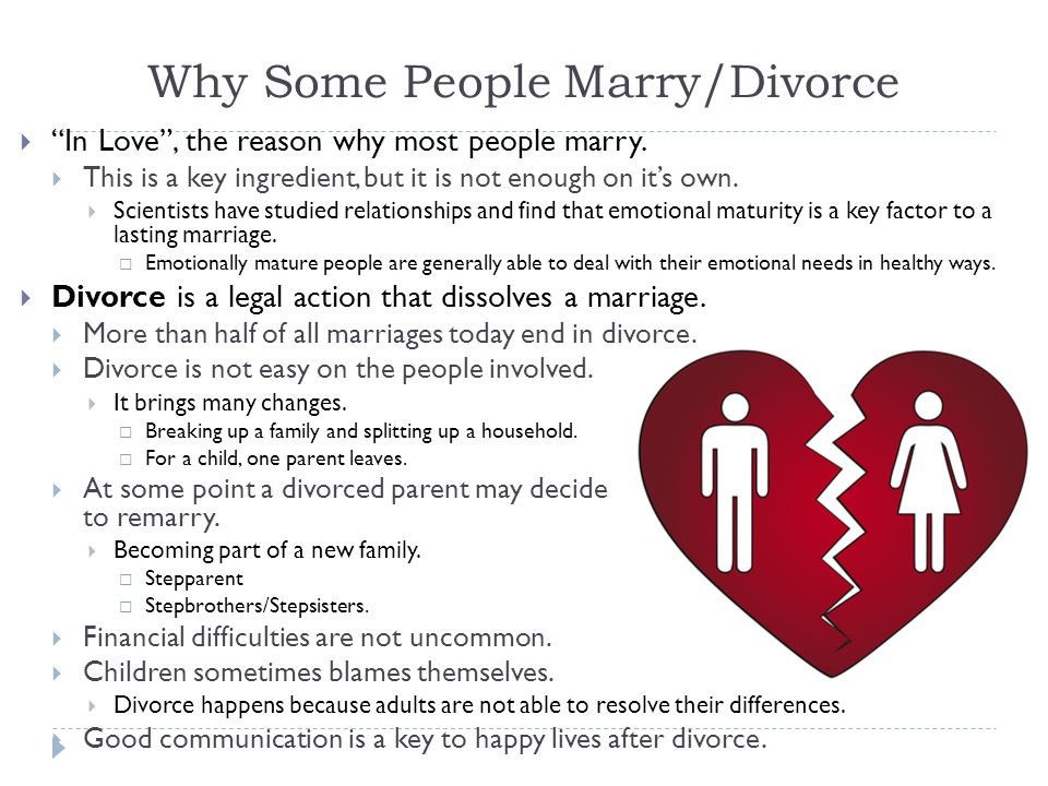 Why Some People Marry/Divorce