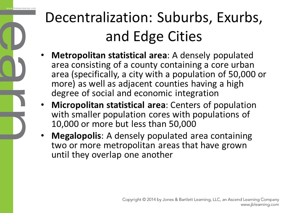 Decentralization: Suburbs, Exurbs, and Edge Cities