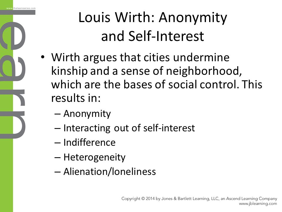Louis Wirth: Anonymity and Self-Interest