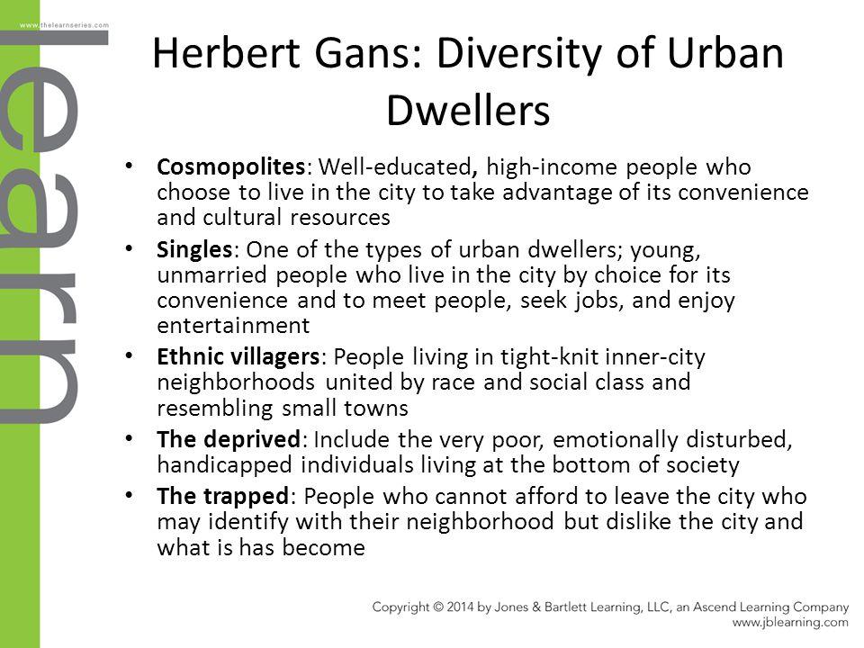 Herbert Gans: Diversity of Urban Dwellers