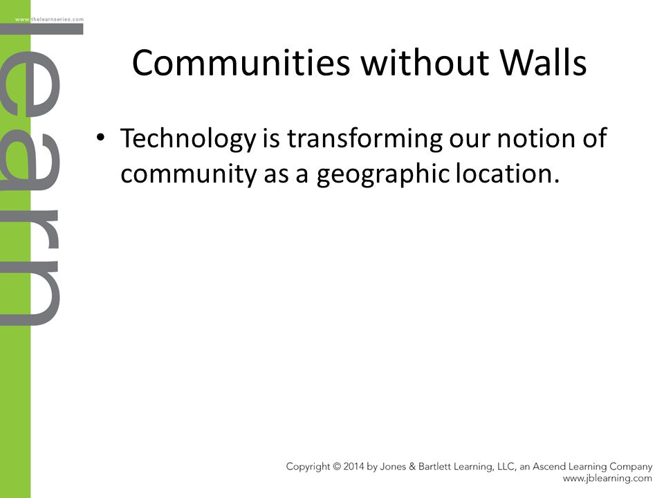 Communities without Walls