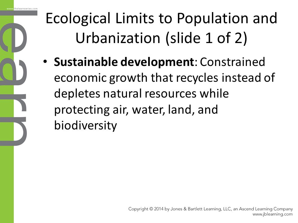 Ecological Limits to Population and Urbanization (slide 1 of 2)