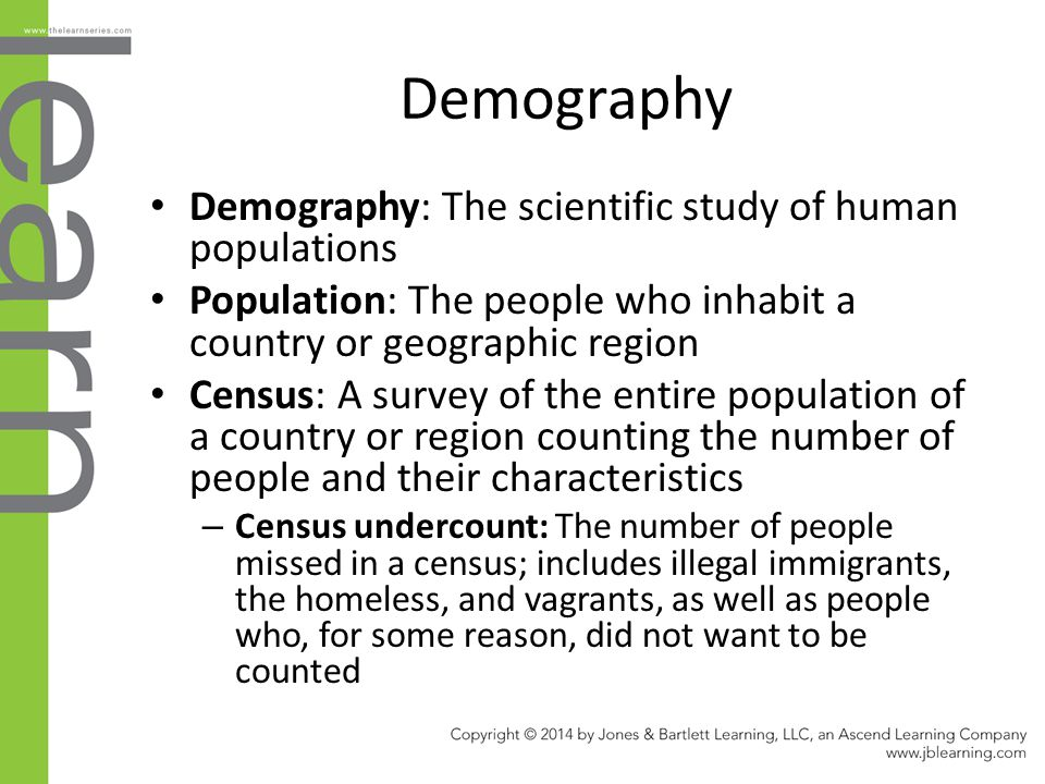 Demography Demography: The scientific study of human populations