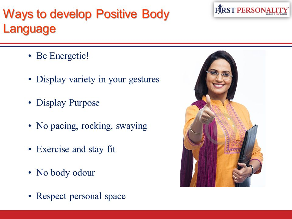 Ways to develop Positive Body Language
