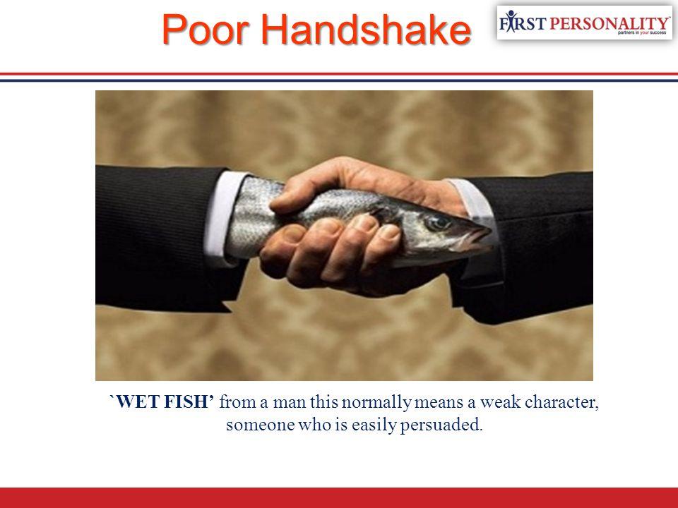 Poor Handshake WEAK HANDSHAKE-THE FISH