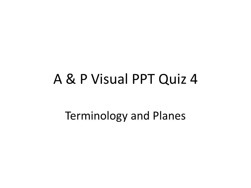 Terminology and Planes