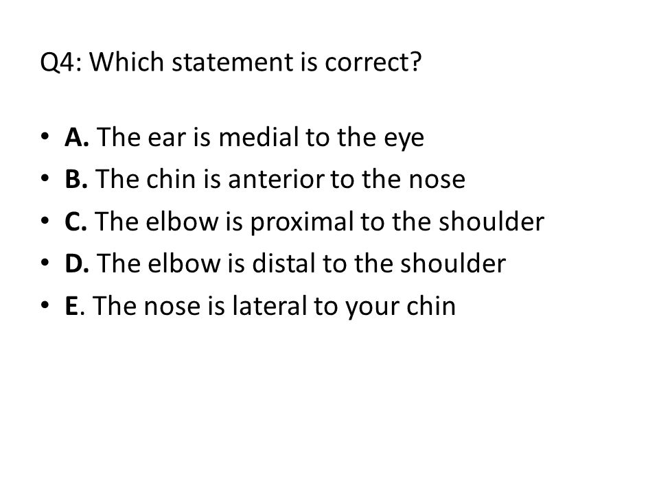 Q4: Which statement is correct