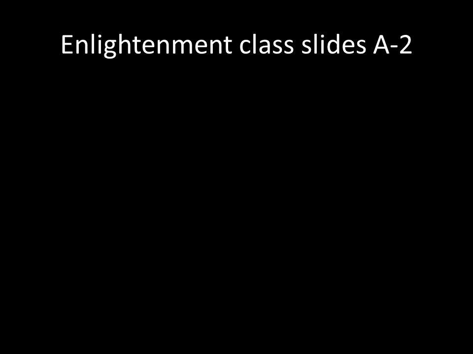 Enlightenment class slides A-2