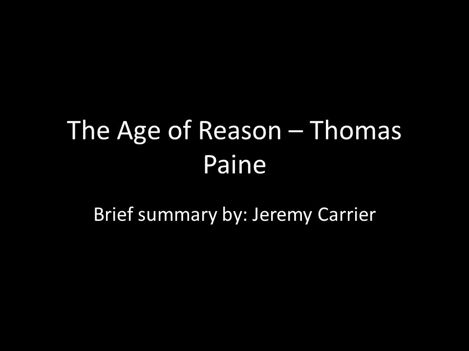 The Age of Reason – Thomas Paine