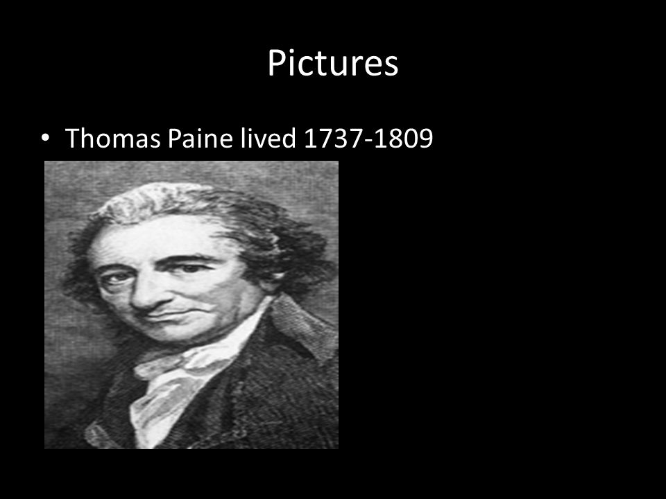 Pictures Thomas Paine lived 1737-1809