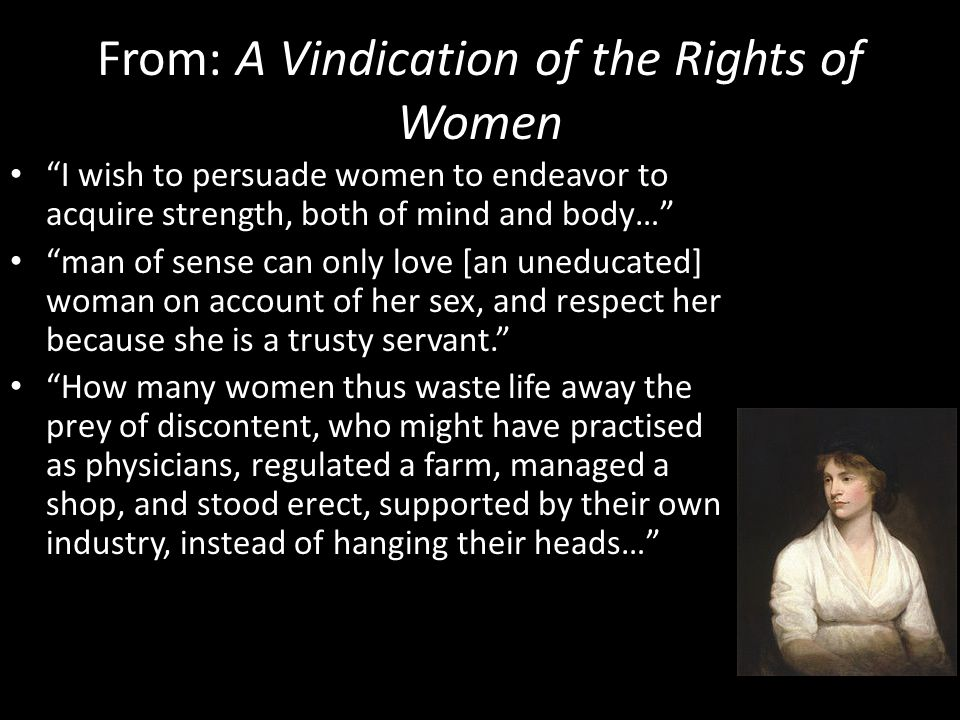 From: A Vindication of the Rights of Women