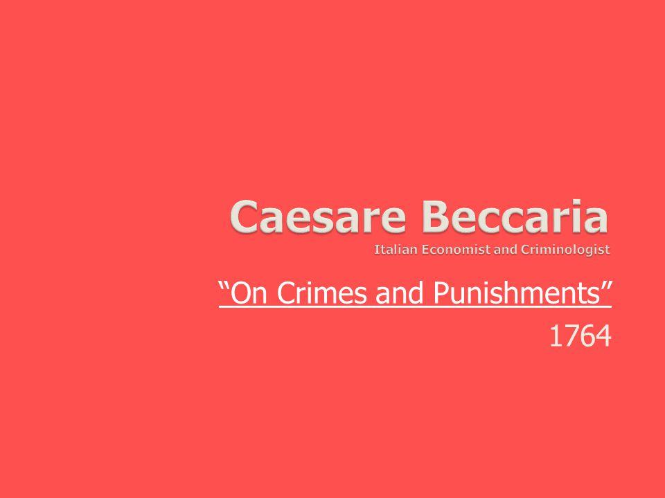 Caesare Beccaria Italian Economist and Criminologist