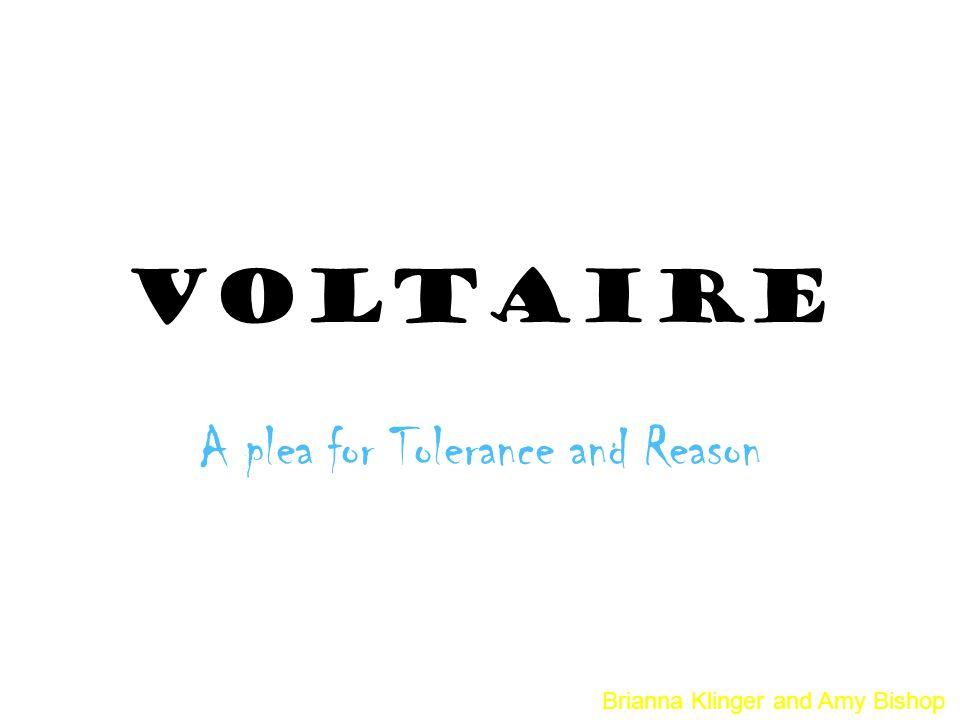 A plea for Tolerance and Reason
