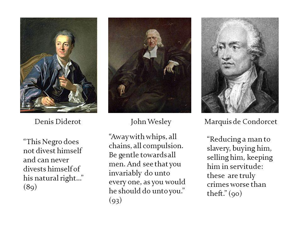 Denis Diderot John Wesley Marquis de Condorcet