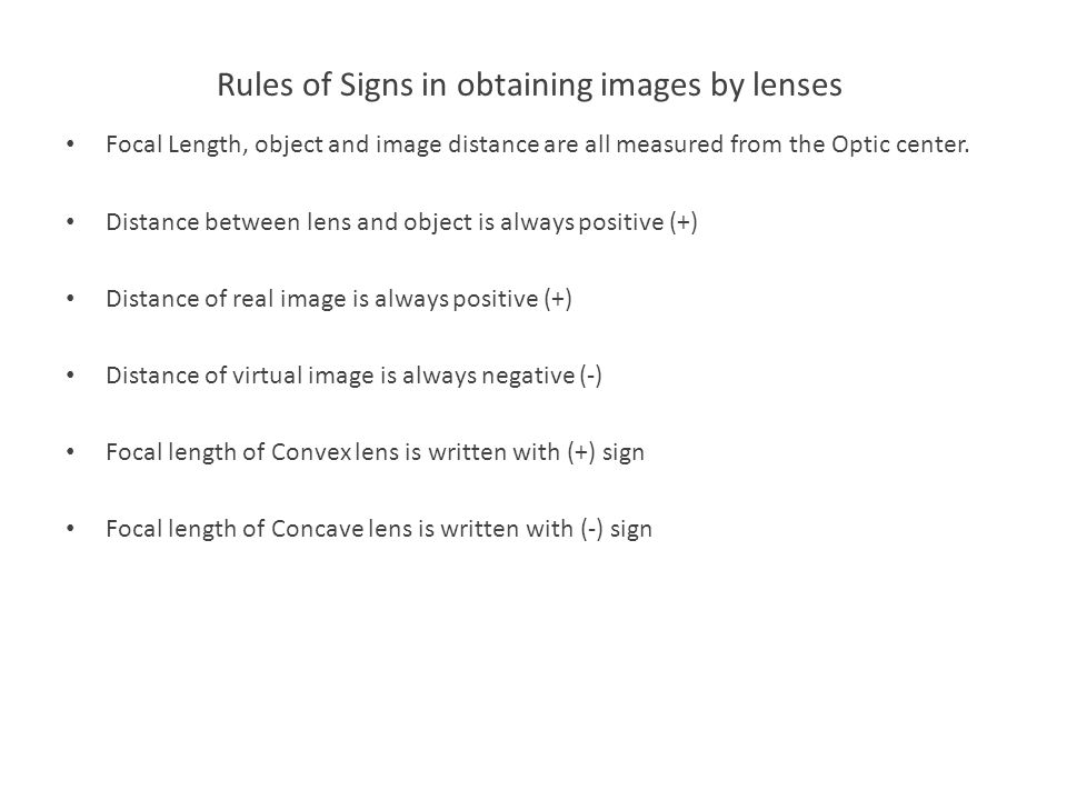 Rules of Signs in obtaining images by lenses