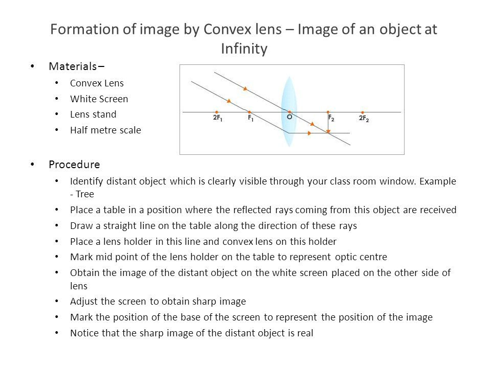 Formation of image by Convex lens – Image of an object at Infinity