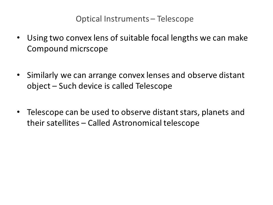 Optical Instruments – Telescope