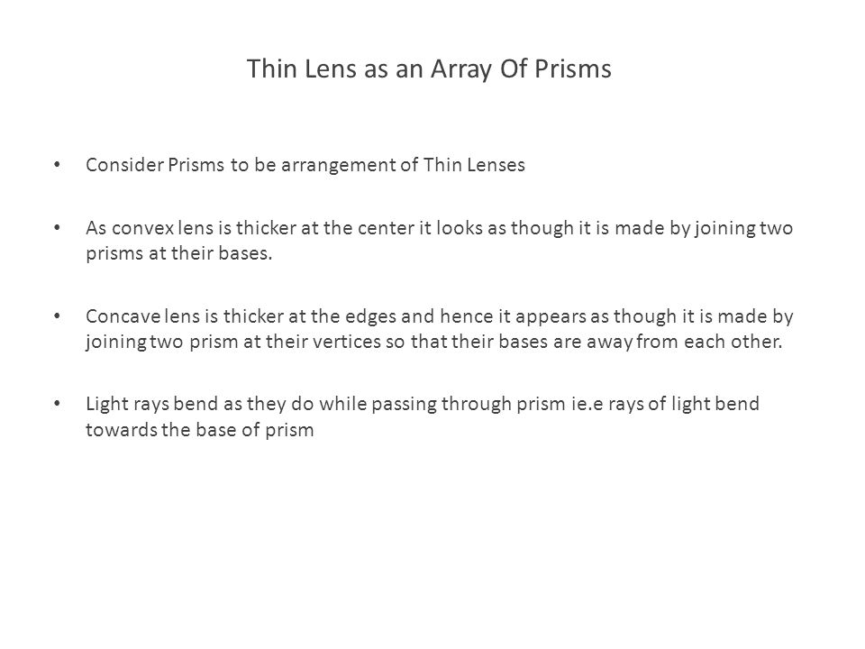 Thin Lens as an Array Of Prisms