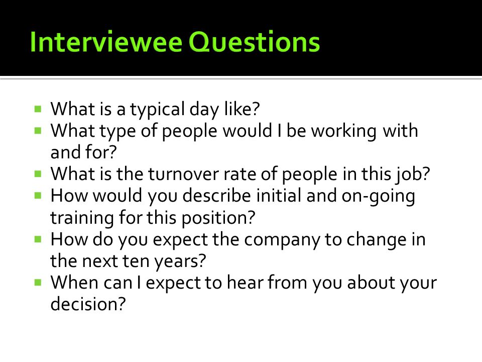 Interviewee Questions