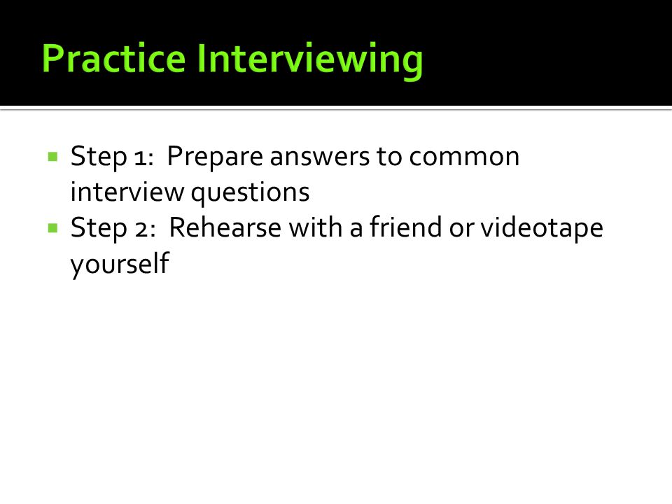 Practice Interviewing