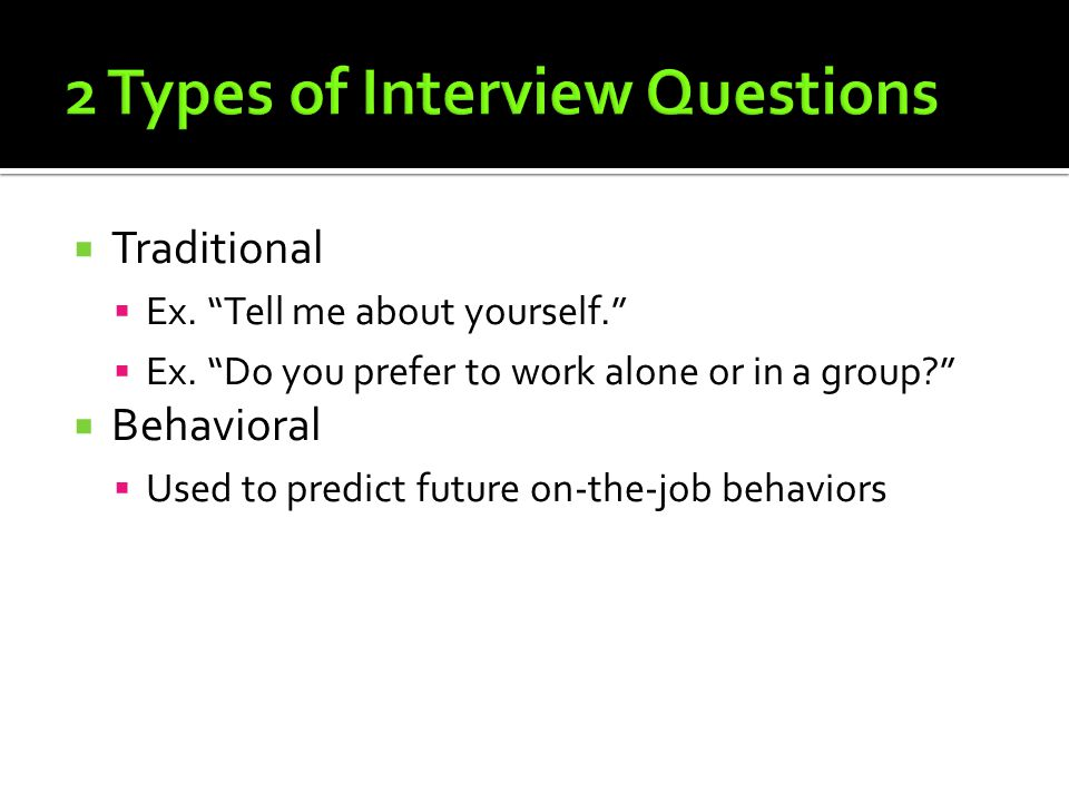 2 Types of Interview Questions