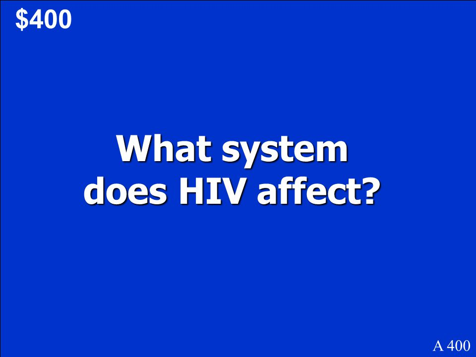 What system does HIV affect