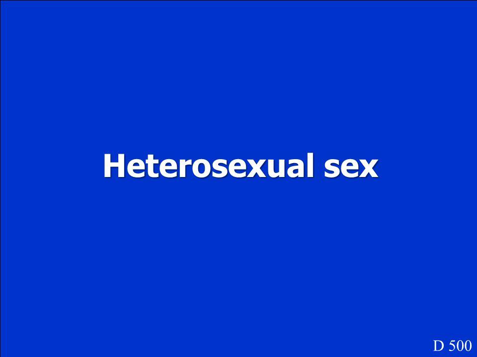 Heterosexual sex D 500