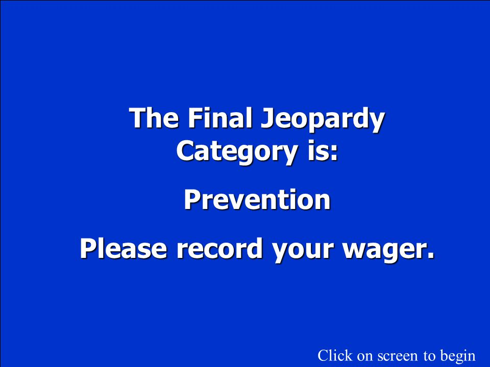 The Final Jeopardy Category is: Please record your wager.