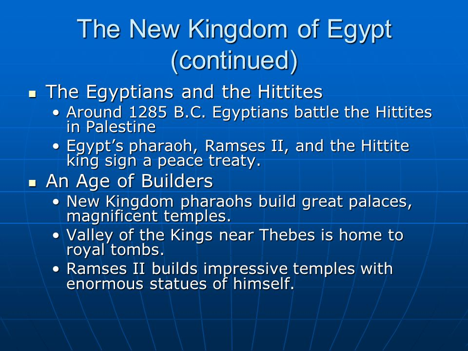 The New Kingdom of Egypt (continued)