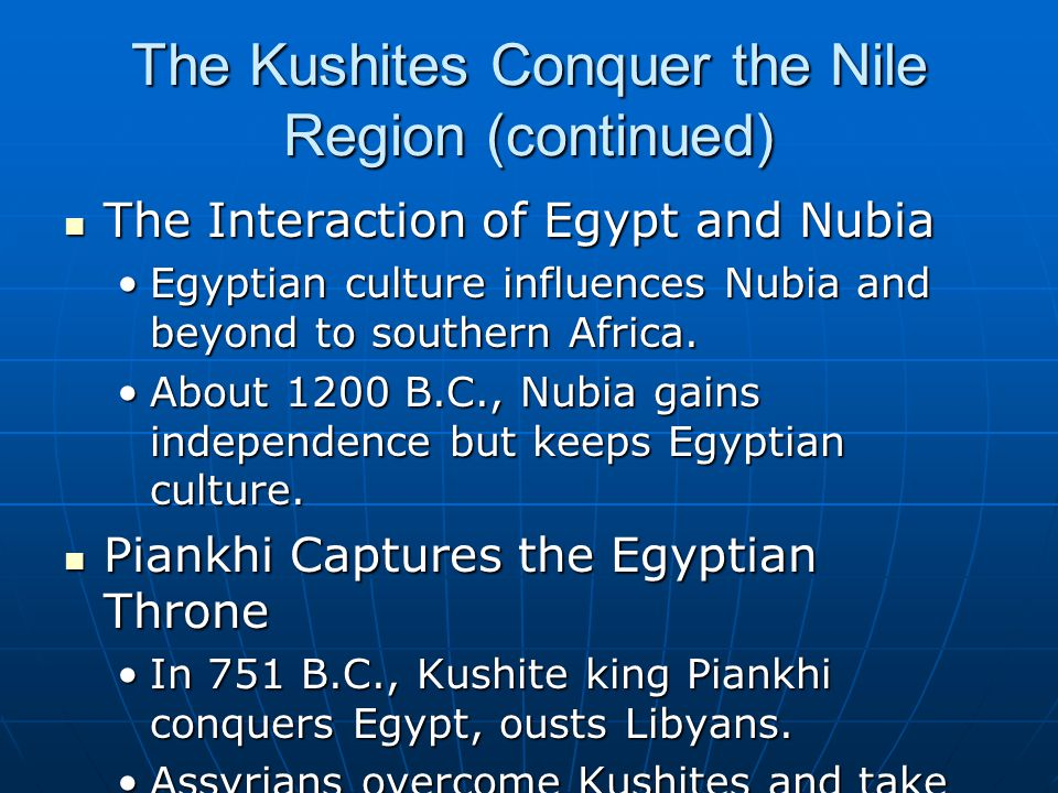 The Kushites Conquer the Nile Region (continued)