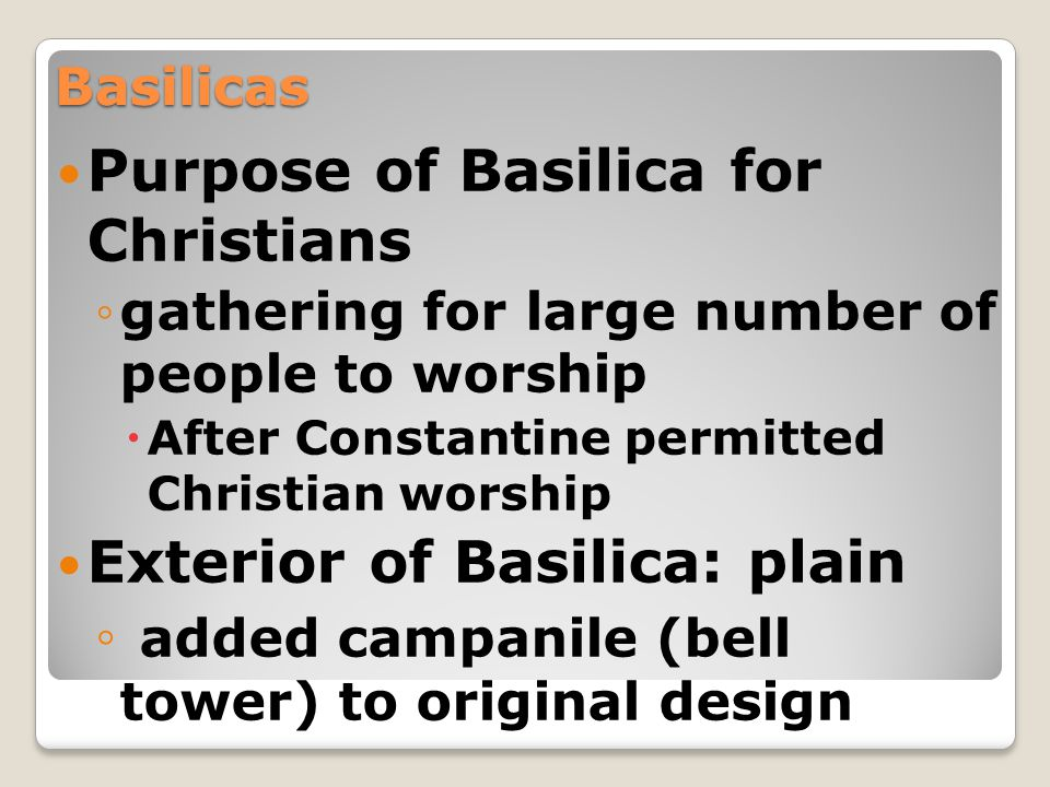 Purpose of Basilica for Christians