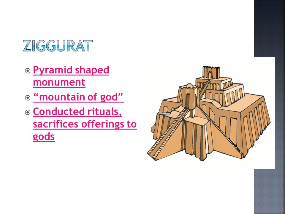 ZIGGURAT Pyramid shaped monument mountain of god